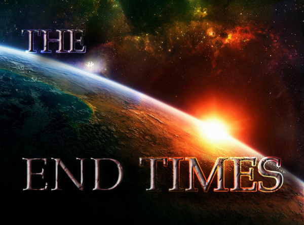 End Times – Christ is Coming, Prepare to Meet the Lord