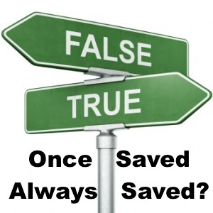Once saved always saved - True-or-False?