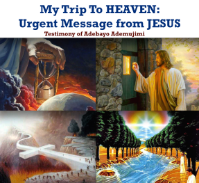 My Trip to Heaven testimony
