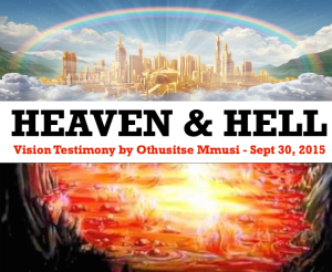 I saw Heaven and Hell