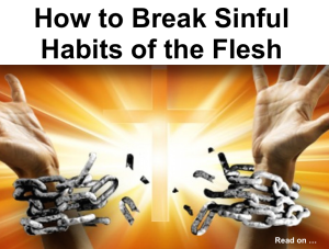 Breaking sinful habits - set free
