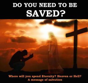 Do you need to be Saved